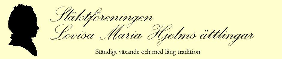 Släktföreningen Lovisa Maria Hjelms ättlingar